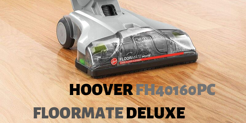 Hoover FH40160PC FloorMate Deluxe