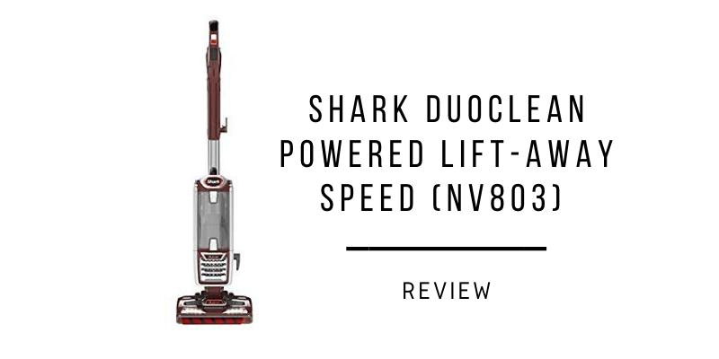 Shark DuoClean Powered Lift-Away Speed (NV803) Review