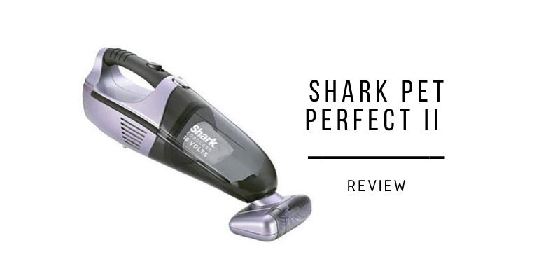 Shark Pet Perfect II