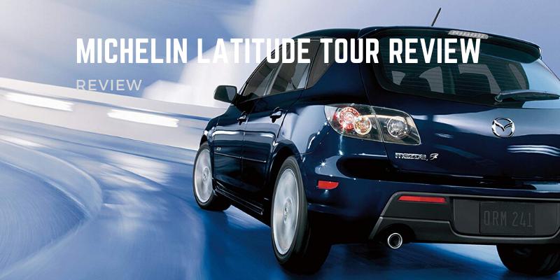 Michelin Latitude Tour Review