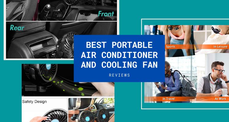 Best Portable Air Conditioner and Cooling Fan
