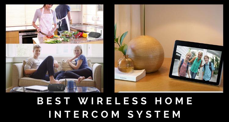 Best Wireless Home Intercom System