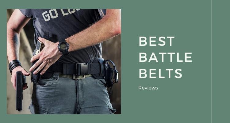 Best Battle Belts