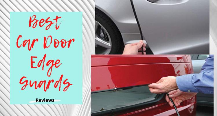 Los mejores protectores de borde de puerta de coche