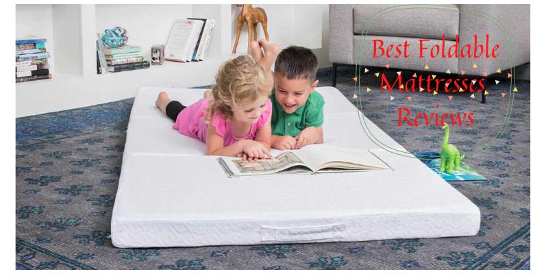 best foldable mattresses
