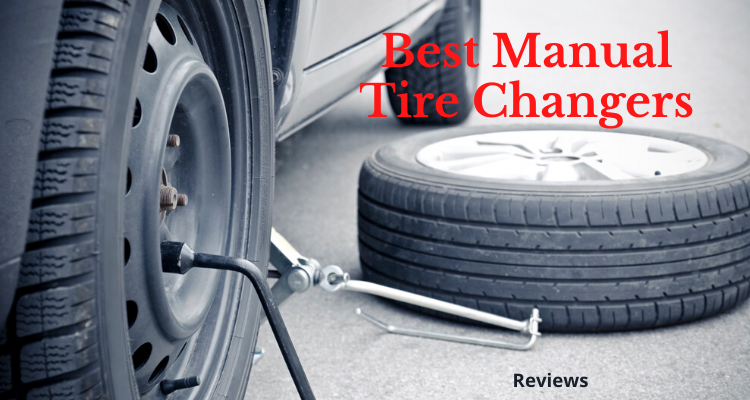 Best Manual Tire Changers