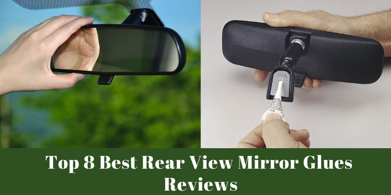 best rear view mirror glues