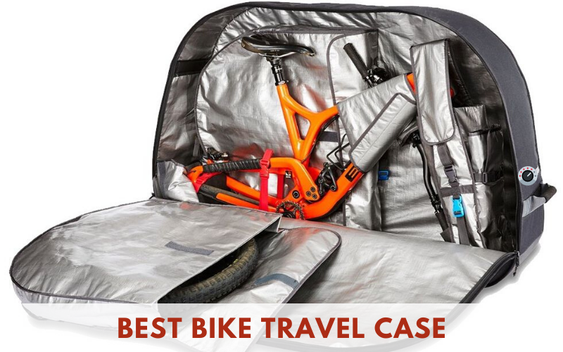 Best Bike Travel Case