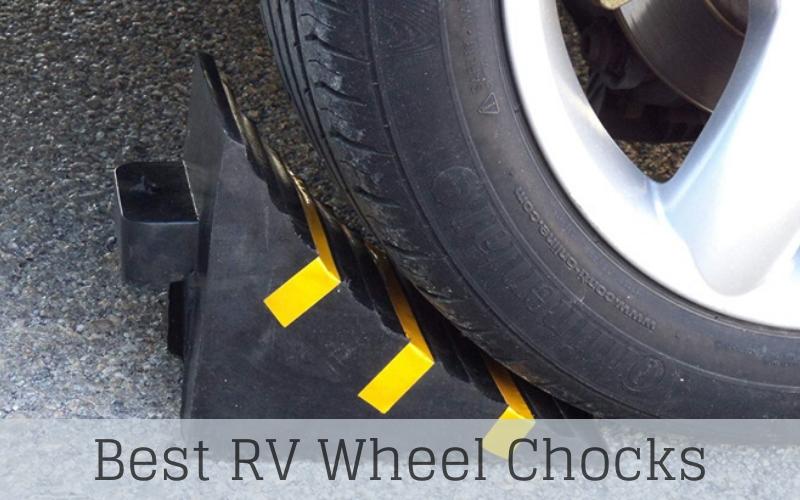 Best RV Wheel Chocks