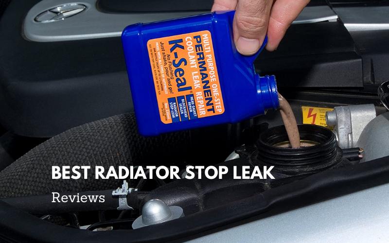 Best Radiator Stop Leak